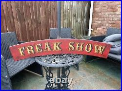 LARGE Circus Freak Show Carnival Sign Fairground Sign Hand Painted